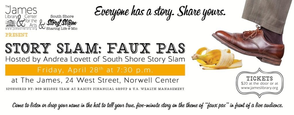 Member event: James Library-Story Slam @ James Library | Norwell | Massachusetts | United States